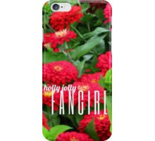 Holly Jolly Fangirl iPhone Case/Skin