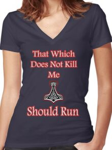 That which does not kill me should run Viking Women's Fitted V-Neck T-Shirt