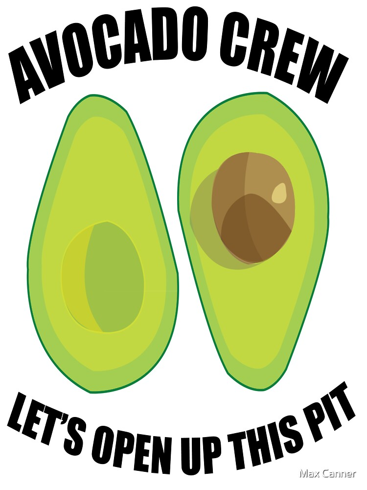 Avocado Crew by ChristinaCan