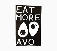 Eat More Avo Unisex T-Shirt