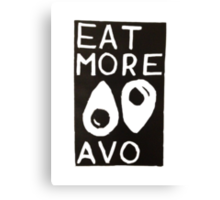 Eat More Avo Canvas Print