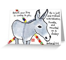 The Just and Humble King Greeting Card