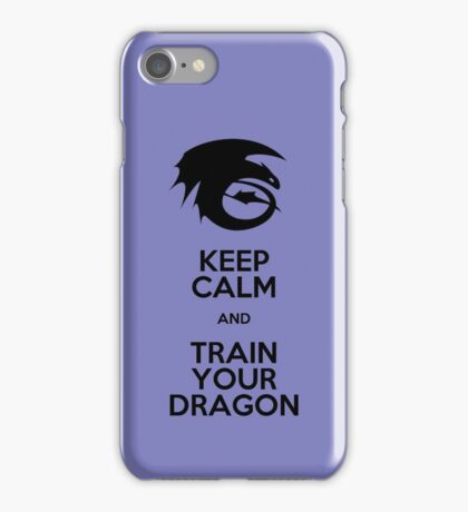 Keep calm and train your dragon iPhone Case/Skin