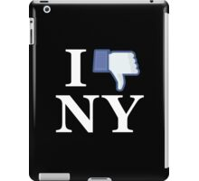 I Unlike NY - I Love NY - New York iPad Case/Skin