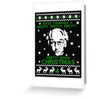 LARRY DAVID PRETTY GOOD CHRISTMAS UGLY SWEATER Greeting Card