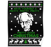 LARRY DAVID PRETTY GOOD CHRISTMAS UGLY SWEATER Poster