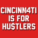 "VICTRS ""Cincinnati Is For Hustlers"" by Victorious"