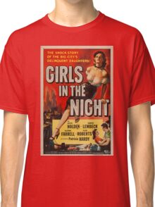 Vintage poster - Girls in the Night Classic T-Shirt