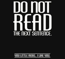 DO NOT READ THE NEXT SENTENCE by mcdba
