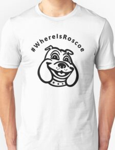 #WhereIsRoscoe (black) T-Shirt
