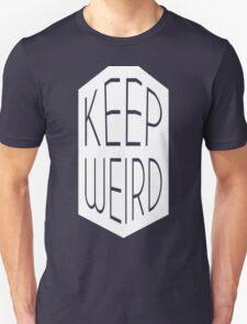 Keep Weird [Wht] | FreshTS Unisex T-Shirt