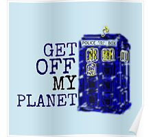 Get Off My Planet ... Poster