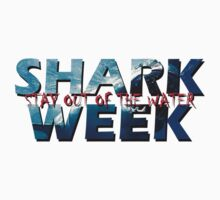 Shark Week!! Stay Out Of The Water!! by storm1313