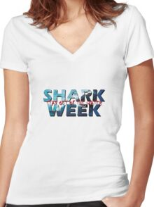 Shark Week!! Stay Out Of The Water!! Women's Fitted V-Neck T-Shirt
