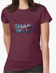 Shark Week!! Stay Out Of The Water!! Womens Fitted T-Shirt