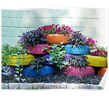 Painted Tires brightly colored tire planters flowers Poster