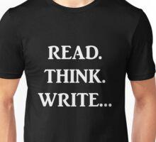 Read. Think. Write... (White) Unisex T-Shirt