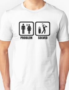Funny Golf Problem Solved Shirt T-Shirt