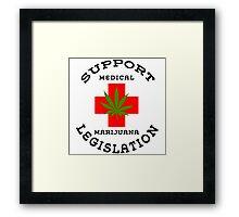 Support Medical Marijuana Framed Print
