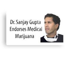 Dr. Sanjay Gupta Endorses Medical Marijuana T-shirt  Metal Print