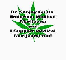 Dr. Sanjay Gupta Endorses Medical Marijuana T-shirt  Womens Fitted T-Shirt
