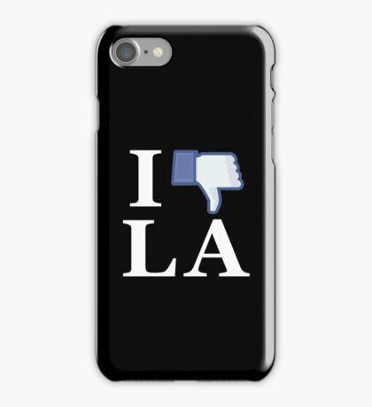 I Unlike LA - I Love LA - Los Angeles iPhone Case/Skin