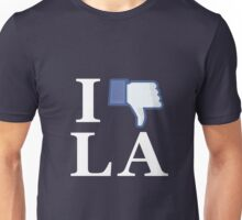 I Unlike LA - I Love LA - Los Angeles Unisex T-Shirt