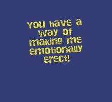 Erect - Emotionally!! T-Shirt