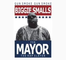 Biggie Smalls for Mayor by connywonny