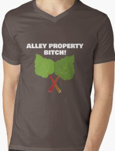 Alley Property, Bitch! Mens V-Neck T-Shirt