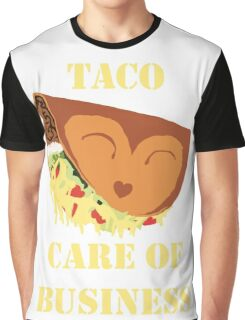 Taco' care of business Graphic T-Shirt