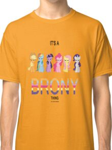 All - It's a brony thing Classic T-Shirt