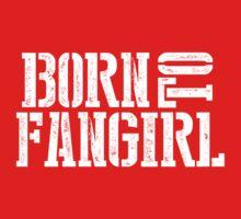 """Born to Fangirl"" - White Kids Tee"