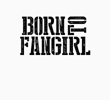 """Born to Fangirl"" - Black Unisex T-Shirt"