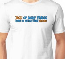 Jack of Many Trades Unisex T-Shirt