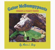 Gator McBumpypants Hears a Scary Noise - Cover Kids Clothes