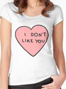 I don't like you Women's Fitted Scoop T-Shirt