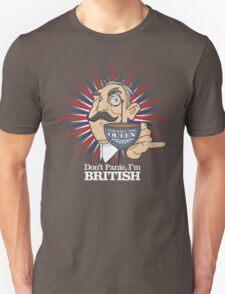 Don't Panic, Im British T-Shirt