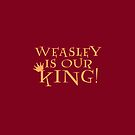 Weasley Is Our King - iPhone - Red by flyingpantaloon