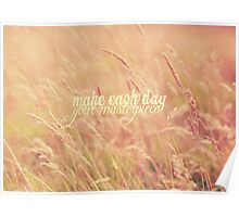Make Each Day Poster