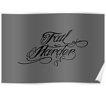 Fail Harder Poster