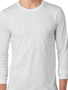 Now That's What I Call Edgy T-Shirt. Long Sleeve T-Shirt