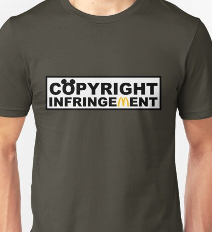 Copyright Infringement  Unisex T-Shirt