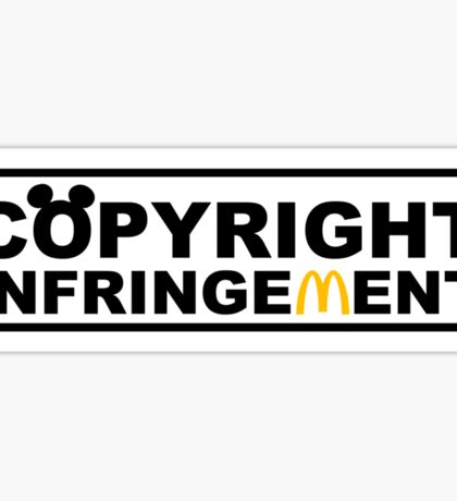 Copyright Infringement  Sticker