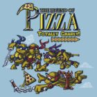 The Legend of Pizza! by Punksthetic