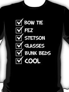 Cool Whovian Checklist - white text T-Shirt