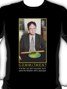 COMMITMENT - Dwight Schrute T-Shirt
