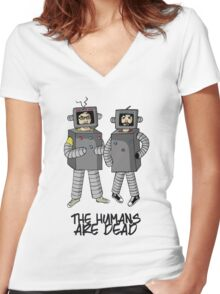 The Humans are dead. Women's Fitted V-Neck T-Shirt