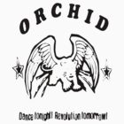 Orchid - Dance Tonight, Revolution Tomorrow! Black by Linto1234