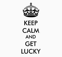keep calm get lucky Unisex T-Shirt